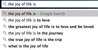 The Joy of Life a Google poem