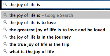 The Joy of Life a Google poem